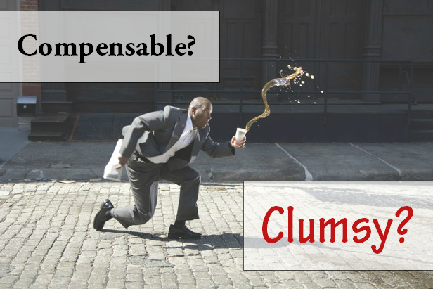 Workplace Injury: Clumsy or Compensable?